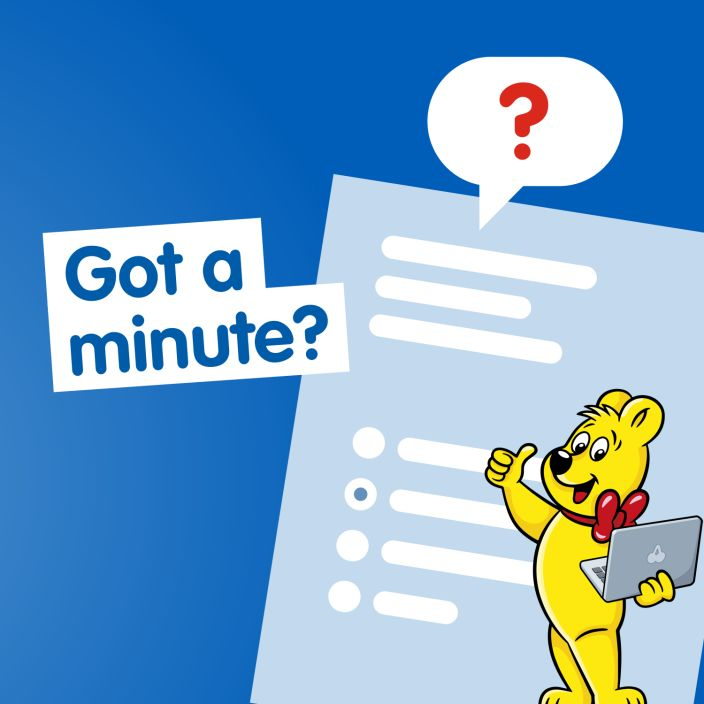 Got a minute to participate in our survey?